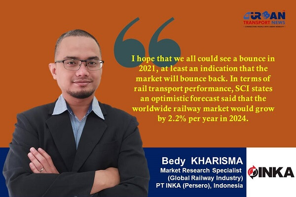 Interview with Bedy Kharisma, Global Railway Market Research Specialist, Indonesia