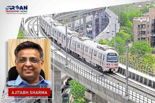Ajitabh Sharma appointed as Managing Director of Jaipur Metro Rail Corporation